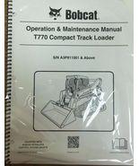 Bobcat T770 Track Loader Operation & Maintenance Manual Owner's 1 # 6989475 - $22.08+