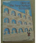 Here At The New Yorker - Brendan Gill - 1975 First Edition VGC - Hard Cover - $14.84