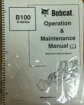 Bobcat B100 Backhoe Loader Operation & Maintenance Manual Owner's Book #6902605 - $25.00
