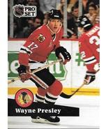 Wayne Presley ~ 1991-92 Pro Set #44 ~ Blackhawks - $0.05