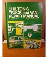 Chilton's Truck and Van Repair Manual 1971-1978 + Gas Diesel Engines (19... - $13.49