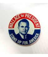 Vintage 1968 George Wallace Stand Up For America Pin Back Button - $8.99