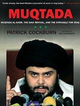 Muqtada: Muqtada al-Sadr, the Shia Revival, and the Struggle for Iraq [M... - $9.99