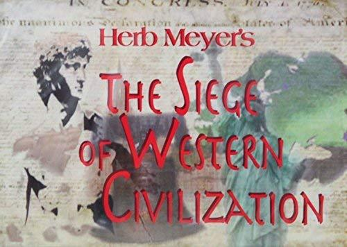 Primary image for The Siege of Western Civilization by Herb Meyer [DVD]