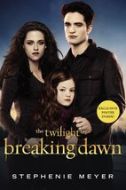 Breaking Dawn (The Twilight Saga, Book 4) (The Twilight Saga (4)) Meyer,... - $11.76