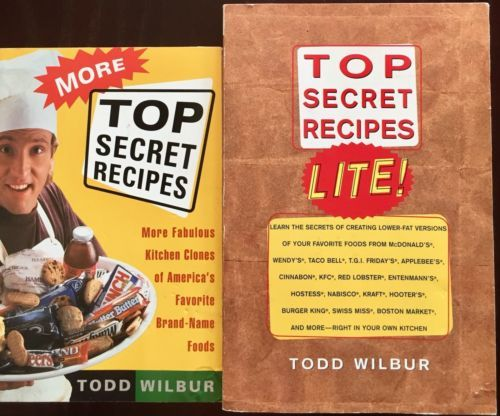 Top Secret Recipes More and Top Secret Recipes Lite Todd Wilbur 2 Paperbacks