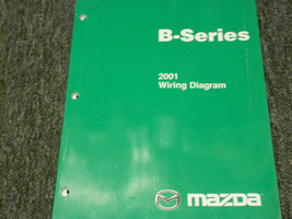 2001 Mazda B-Series Truck Electrical Wiring Diagram Manual FACTORY OEM BOOK 01 - $16.30