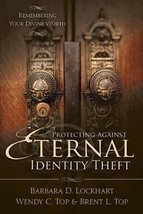 Protecting Against Eternal Identity Theft: Remembering Your Divine Worth... - $17.23