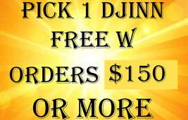 THROUGH THURS AUG 1 SPECIAL ANY DJINN FREE WITH ORDERS $150 OR MORE DEAL... - $0.00
