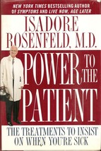 Power to the Patient: The Treatments to Insist on When You're Sick by Dr... - $4.99