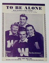 Vintage Sheet Music ~ TO BE ALONE ~ Recorded by THE HILLTOPPERS ~ © 1953 - $12.99