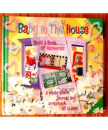 Baby in the House ~ Build A Book of Memories~ A Photo Album,Journal & Sc... - $24.90