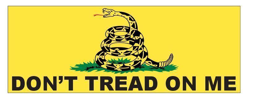 Don't Tread On Me Bumper Sticker or Helmet Sticker D3749 2nd Amendment - $1.39 - $75.00