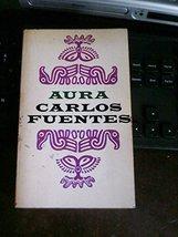 AURA [Paperback] KARLOS FUENTES image 1