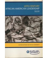 20th Century African American Leadership Kaplan University - $45.90