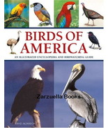 Birds of America : An Illustrated Encyclopedia : New Softcover  @ZB - $10.95