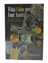 An Insider's Guide to Rare Coins & Precious Metals, What Color are Your ... - $12.96