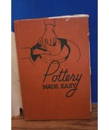 Pottery Made Easy by John Wolfe Dougherty Book for the Craftsman (1947 H... - $9.99