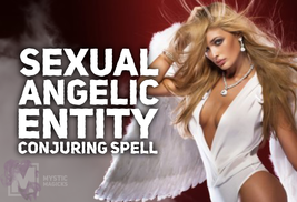 Sexual Angel Conjuring Spell! She Will Fall For You! Intensely Sexual! Erotic! - $69.99