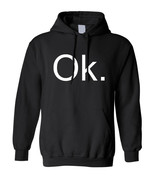 Adult Hoodie OK Day Fun Holidays Okay Tee Humor Wacky Days Tops - $29.94+