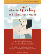 What Am I Feeling, and What Does It Mean? Eve Wood M.D. - $77.89
