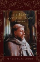 The Hawk and the Dove: Trilogy Wilcock, Penelope - $19.54