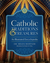 Catholic traditions   treasures by dr. helen hoffner   hardcover thumb200