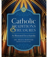CATHOLIC TRADITIONS & TREASURES by Dr. Helen Hoffner - Hardcover - $26.95