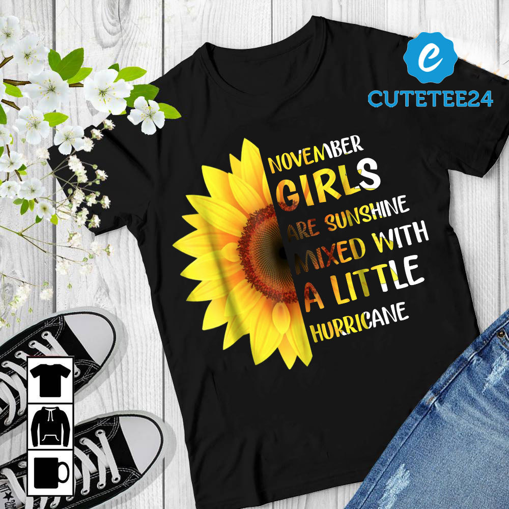 Primary image for November Girls Are Sunshine Mixed With A Little Hurricane Sunflower Birthday