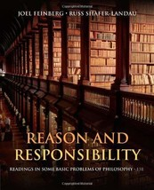 Reason and Responsibility: Readings in Some Basic Problems of Philosophy... - $24.50