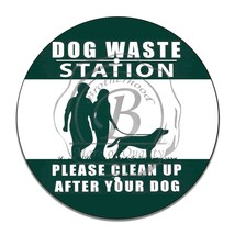 "Dog Waste Station Please Clean Up After Your Dog 12"" Circle Aluminum Sign - $16.09"