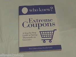Who Knew ? Estremo Coupons Step By Step Libro Guida Save Migliaia Spesa ... - $8.53
