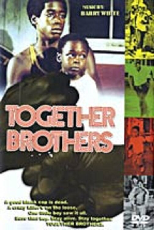 Primary image for Together Brothers --- Blaxplotation 70'S BLACK CLASSICS NEW DVD