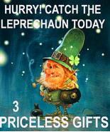 2 LEFT FREE W BEST OFFERS MAR 19TH CATCH THE LEPRECHAUNS RARE LUCK MAGIC... - $0.00