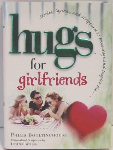 Hugs For Girlfriends Stories Sayings Scripture Philis Boultinghouse Hardback