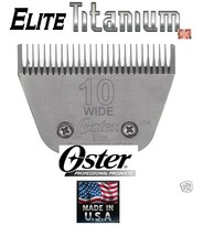 Oster Elite Titanium 10 Wide Blade*Fit A5 Turbo,Volt,A6,Many Andis,Wahl Clipper - $48.99