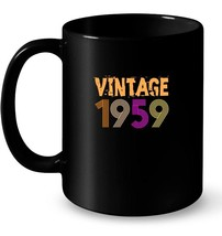 Vintage Retro 1959 Birthday 59 yrs old Bday 59th Tee Gift Coffee Mug - $13.99+
