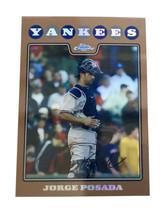 2008 Topps Chrome Copper Refractors #80 Jorge Posada /599 New York Yankees - $5.89