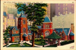 LINEN POSTCARD-THE LITTLE CHURCH AROUND THE CORNER-NEW YORK CITY, NY BK16 - $3.43