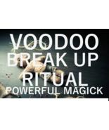 VOODOO break up spell ritual powerful black magic powerful voodoo love s... - $29.97