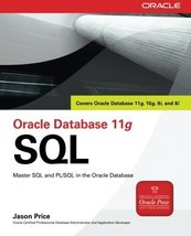 Oracle Database 11g SQL (Oracle Press) [Paperback] [Nov 26, 2007] Price,... - $26.95