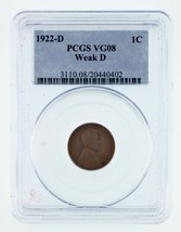 1922-D 1C Wheat Penny Weak D Graded by PCGS as VG-08! Gorgeous! - $197.99