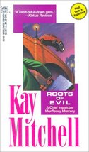 Roots Of Evil Kay Mitchell