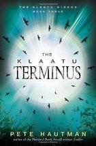 The Klaatu Terminus (Klaatu Diskos) Hautman, Pete image 1