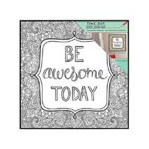 MCS Time-Out Color-In™ Frame Coloring Page - Be Awesome Today - 12 in x 12 in
