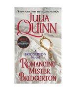 Romancing Mr. Bridgerton by Julia Quinn - Bridgerton Series - $19.95