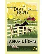 Death By Bridle (Josiah Reynolds Mystery 3) Abigail Keam - $7.05