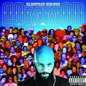 Electric Circus by Common Cd