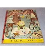 Walt Disney's Cinderella's Friends Mickey Mouse Club Book .25 Cent A Pri... - $9.95