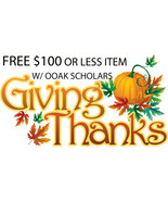 FREE FRI -SUN GIVING THANKS TO YOU! FREE $100 OR LESS ITEM WITH OOAK SCH... - $0.00